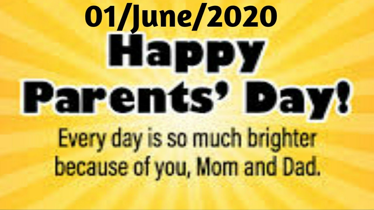 Happy Parents Day 2020 Youtube