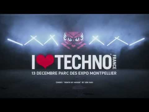 I LOVE TECHNO FRANCE 2014 - OFFICIAL MOVIE