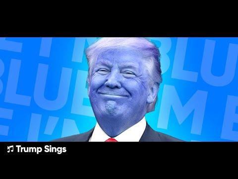 Donald Trump Sings I'm Blue