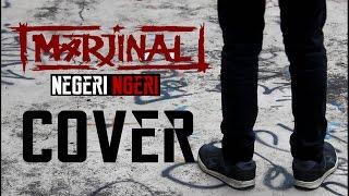 Marjinal - Negri Ngeri Cover By [ Rofiq Muharam Feat Oka F Hilmi ]