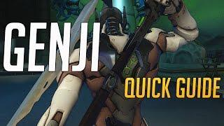 Overwatch - Quick Guide to Genji