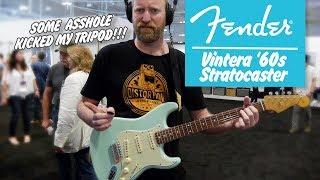 Fender Vintera '60s Stratocaster - SOME ONE KICKED MY TRIPOD - Summer NAMM 2019