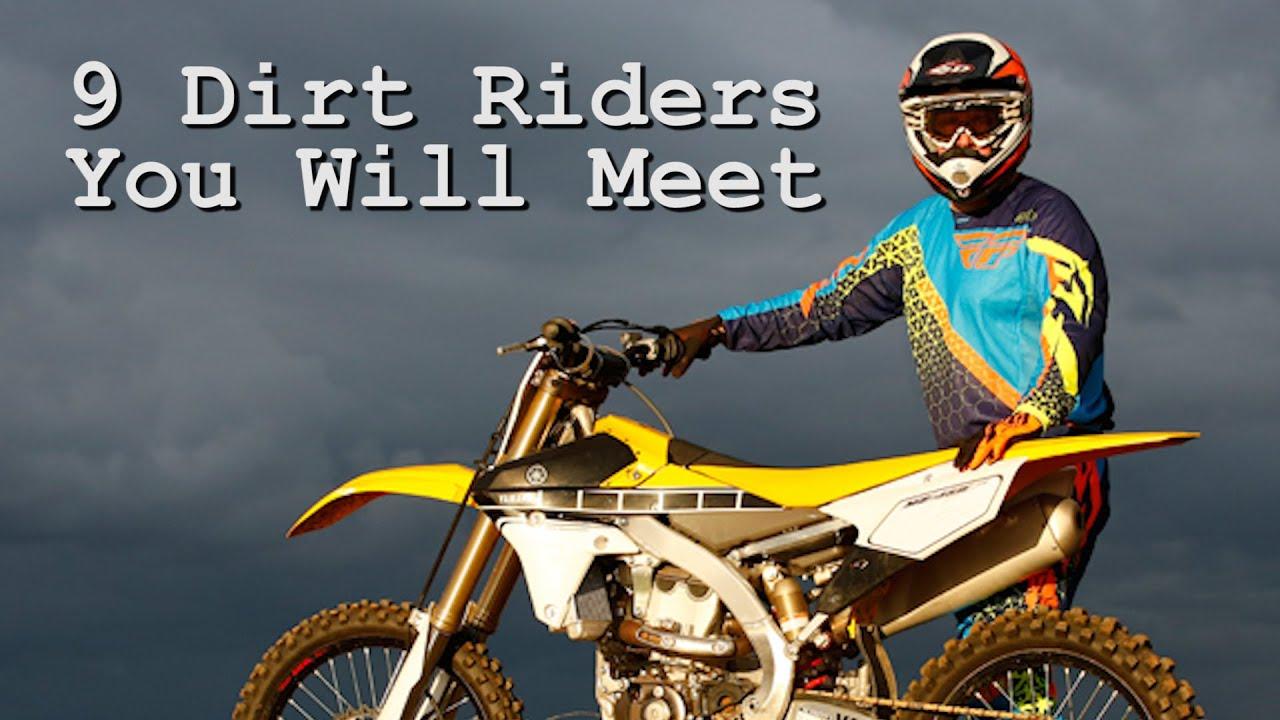 the 9 dirt bike riders you will meet youtube