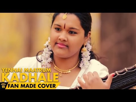 Yennai Maatrum Kadhale - Veena cover | Naanum Rowdy Dhaan