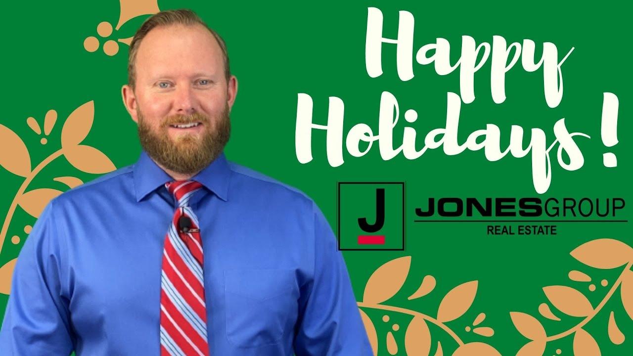 HAPPY HOLIDAYS   JARED JONES   JONES GROUP REAL ESTATE