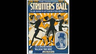 Darktown Strutters Ball (1917)