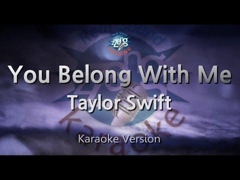 Taylor Swift-You Belong With Me (Melody) (Karaoke Version) [ZZang KARAOKE]