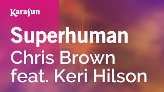 Karaoke Superhuman - Chris Brown *