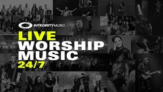 Live Worship Music 24/7 | Integrity Music