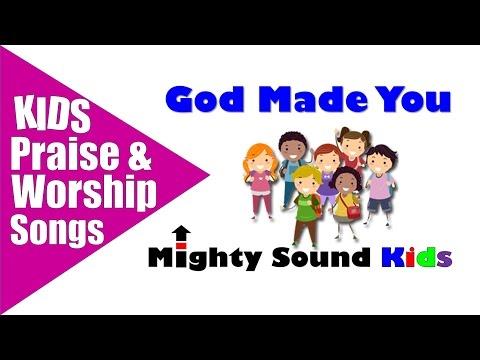 God Made You / Mighty Sound Kids