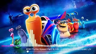 EDM TURBO - SPEED - PART 1LVB - LIGHT ALAN WALKER MUSIC