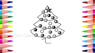 X mas Tree Coloring For Kids | How To Draw Colors | Art For Kids | Baby Drawing | Coloring Pages