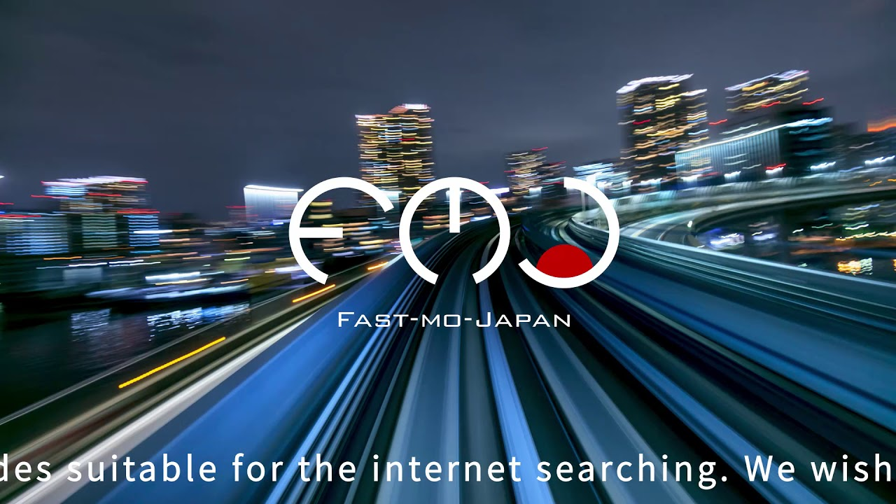 FastMoJapan introduction