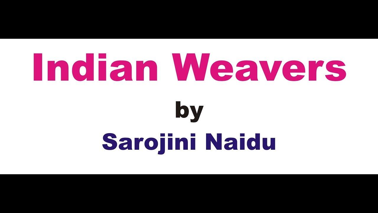 indian weavers by sarojini naidu