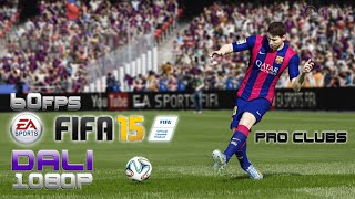 FIFA 15 Pro Clubs 60fps PC Gameplay 1080p
