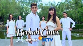 Video #SayadiSCTV - 'Berkah Cinta' Sinetron Terbaru SCTV download MP3, 3GP, MP4, WEBM, AVI, FLV Mei 2018