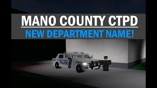 ROBLOX | Mano County CTPD #11 | NEW DEPARTMENT NAME!