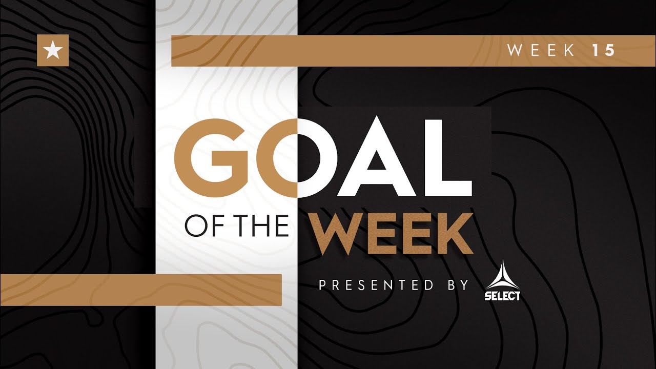 USL Championship Goal of the Week Nominees Presented by Select   Week 15