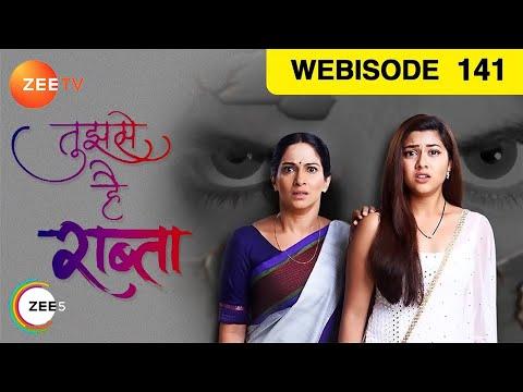 Tujhse Hai Raabta | Ep 141 | Mar  6, 2019 | Webisode | Zee TV