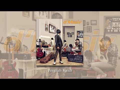 D'MASIV - Pergilah Kasih (Official Audio)