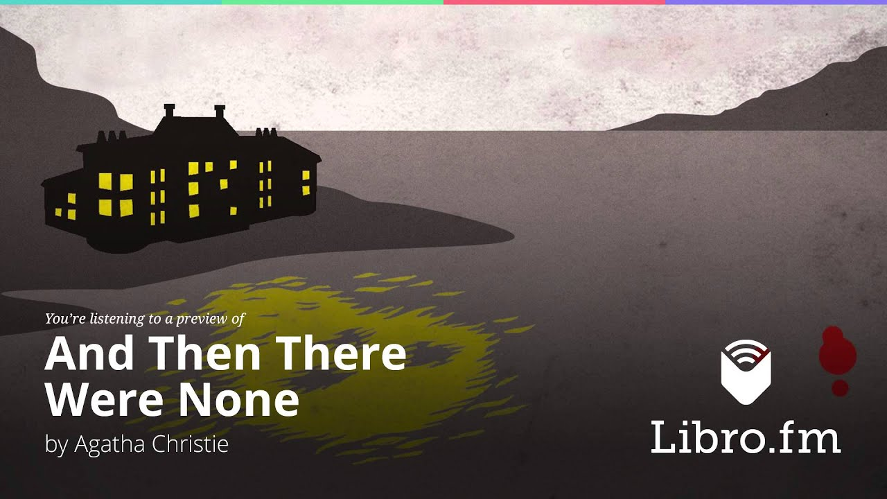 Agatha Christie Libros Pdf And Then There Were None By Agatha Christie Audiobook