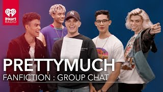 PRETTYMUCH Read a Fanfiction | Fanfiction