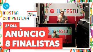 11º FESTU   MOSTRA COMPETITIVA - ANÚNCIO DOS FINALISTAS