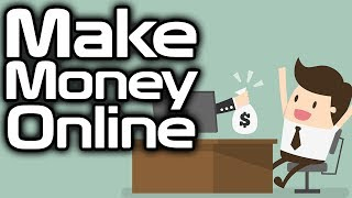 How to Make Money Online - 16 Methods to earn Passive Income and get paid from home