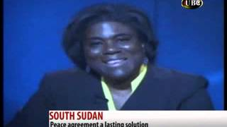 SOUTH SUDAN - PEACE AGREEMENT A LASTING SOLUTION