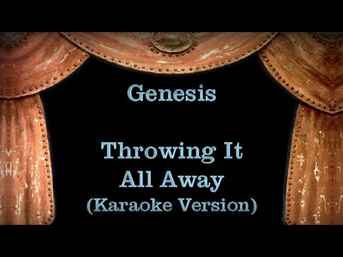 Genesis - Throwing It All Away - Lyrics (Karaoke Version)