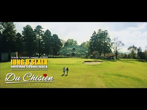 Du Chisien (Official Music Video)| Teibok Tongper, Amabel Susngi