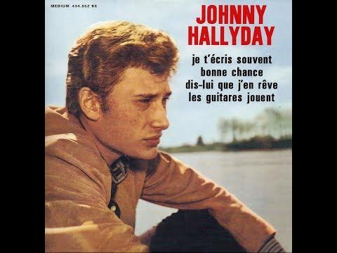 Johnny Hallyday   Dis lui que j'en rêve