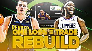THE ONE LOSS = TRADE REBUILD CHALLENGE! (NBA 2K20)