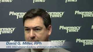 David G. Miller, RPh, on the Drug Quality and Security Act