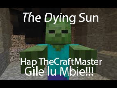 Zombie Gila Semua!!! - Minecraft Indonesia The Dying Sun
