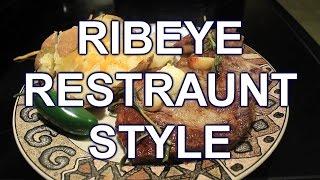 How To Cook Rib Eye Steak  Restaurant Style