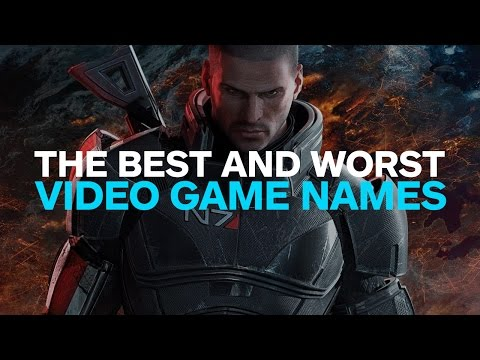 The Best and Worst of Bad Video Game Names - IGN Overclocked