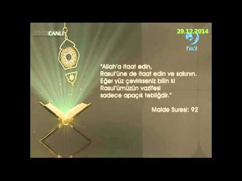 29-12-2014 Maide Suresi 92. Ayetinin Meali - Yükselen Sözler – HİLAL TV
