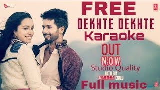 Dekhte Dekhte FREE Karaoke with Lyrics |Piano Cover| instrumental|Sochta hoon