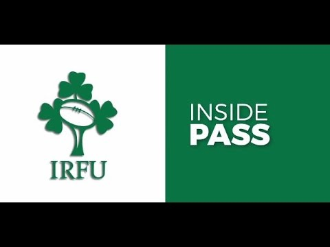 Irish Rugby TV: Inside Pass Episode 3