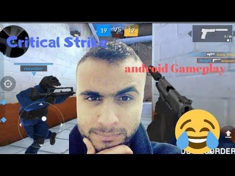 Critical Strike CS android Gameplay  أول مرة أجربها في حياتي شاهد ماذا حصل