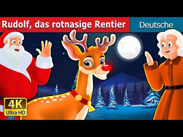 Rudolf das rotnasige Rentier | Gute Nacht Geschichte | Deutsche Märchen