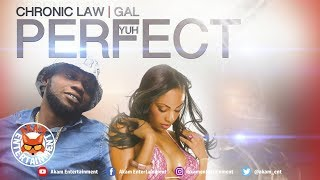 Gambar cover Chronic Law - Gal Yuh Perfect [Touch Pal Riddim] August 2019
