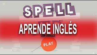 Aprende y mejora tu pronunciación en inglés con Spell UP y Google