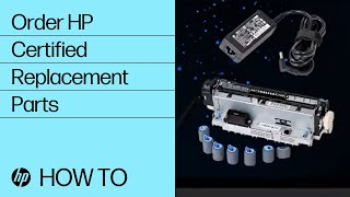 Ordering HP Certified Replacement Parts   HP Support   HP