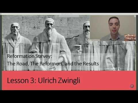 Reformation Survey: Ulrich Zwingli