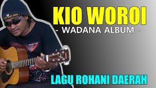 Kio Woroi - Edgar Aronggear