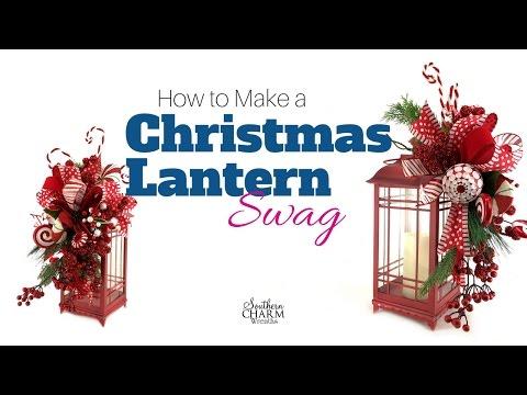 How to Make a Christmas Lantern Swag