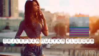 NAJLEPSZA MUZYKA KLUBOWA 🔥 WRZESIEŃ 2019 🔥 CLUB/DANCE 🔥VOL.3 (DJ KOKOS MIX)