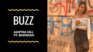 Buzz Song | Aastha Gill ft. Badshah | Dance Choreography | Bhavika Upare